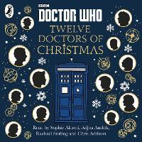 Doctor Who: Twelve Doctors of Christmas by Adjoa Andoh