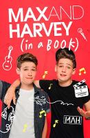 Max and Harvey: In a Book by Max Mills, Harvey Mills