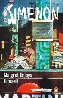 Maigret Enjoys Himself Inspector Maigret #50 by Georges Simenon