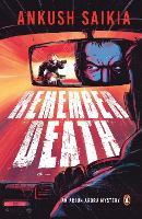 Remember Death An Arjun Arora Mystery by Ankush Saikia