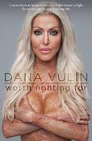 Worth Fighting For by Dana Vulin