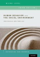 Human Behavior and the Social Environment, Micro Level Individuals and Families by Katherine van Wormer