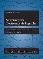 Niedermeyer's Electroencephalography Basic Principles, Clinical Applications, and Related Fields by Donald L. (Director, Beth Israel Deaconess Medical Center, USA) Schomer