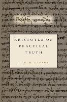 Aristotle on Practical Truth by Christiana (Associate Professor of Philosophy, Tufts University) Olfert
