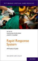 Rapid Response System A Practical Guide by Raghavan (Associate Professor of Critical Care Medicine; Medical Director, Critical Care Outreach Service, University  Murugan