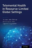 Telemental Health in Resource-Limited Global Settings by Hussam (Yale School of Medicine, Department of Psychiatry) Jefee-Bahloul
