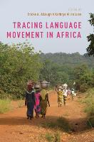 Tracing Language Movement in Africa by Ericka A. (Professor Political Science, Bowdoin College) Albaugh