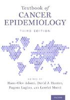 Textbook of Cancer Epidemiology by Hans-Olov (Professor, University of Oslo) Adami