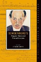 Schoenberg's Program Notes and Musical Analyses by J. Daniel (Associate Professor of Music Theory at the University of South Carolina) Jenkins
