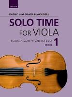 Solo Time for Viola Book 1 15 concert pieces for viola and piano by Kathy Blackwell, David Blackwell
