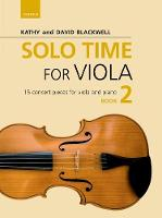 Solo Time for Viola Book 2 15 concert pieces for viola and piano by Kathy Blackwell, David Blackwell