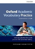 Oxford Academic Vocabulary Practice: Lower-Intermediate B1: with Key by Julie Moore, Richard Storton