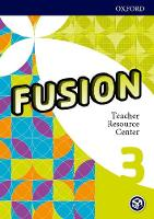 Fusion: Level 3: Teacher Resource Center by