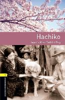 Oxford Bookworms Library: Level 1: Hachiko by