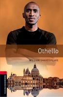 Oxford Bookworms Library: Level 3:: Othello Graded readers for secondary and adult learners by