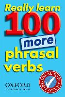 Really Learn 100 More Phrasal Verbs Learn 100 frequent and useful phrasal verbs in English in six easy steps by