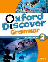 Oxford Discover: 2: Grammar by