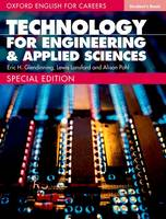 Oxford English for Careers Technology for Engineering and Applied Sciences: Student Book by