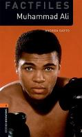 Oxford Bookworms Library: Level Three: Factfile Muhammad Ali by