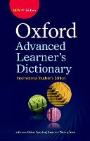Oxford Advanced Learner's Dictionary: International Student's edition (only available in certain markets) by