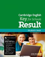 Cambridge English: Key for Schools Result: Student's Book and Online Skills and Language Pack by