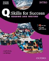 Q Skills for Success: Intro Level: Reading & Writing Student Book with iQ Online by