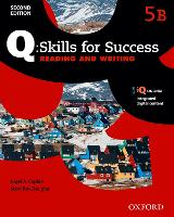 Q Skills for Success: Level 5: Reading & Writing Split Student Book B with iQ Online by