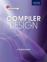 Compiler Design (with CD) by K. (Head, Department of Computer Science & Engineering, Mepco Schlenk Engineering College, Sivakasi) Muneeswaran