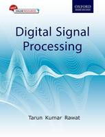 Digital Signal Processing by Tarun Kumar (Assistant Professor, Department of Electronics and Communication Engineering, Netaji Subhas Institute of Te Rawat