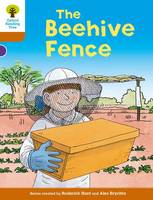 Oxford Reading Tree Biff, Chip and Kipper Stories Decode and Develop: Level 8: The Beehive Fence by Roderick Hunt