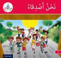 The Arabic Club Readers: Red A: We are friends 6 pack by Rabab Hamiduddin, Maha Sharba, Rawad Abou Hamad