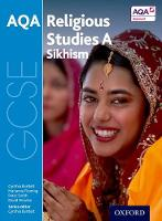 GCSE Religious Studies for AQA A: Sikhism by Marianne Fleming, Peter Smith, David Worden