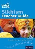 Living Faiths Sikhism Teacher Guide by Julie Haigh