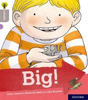 Oxford Reading Tree Explore with Biff, Chip and Kipper: Oxford Level 1: Big! by Paul Shipton