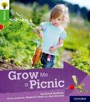 Oxford Reading Tree Explore with Biff, Chip and Kipper: Oxford Level 2: Grow Me a Picnic by Suzannah Beddoes