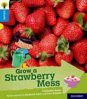Oxford Reading Tree Explore with Biff, Chip and Kipper: Oxford Level 3: Grow a Strawberry Mess by Catherine Baker