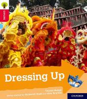 Oxford Reading Tree Explore with Biff, Chip and Kipper: Oxford Level 4: Dressing Up by Teresa Heapy