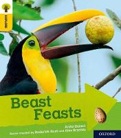 Oxford Reading Tree Explore with Biff, Chip and Kipper: Oxford Level 5: Beast Feasts by Anita Ganeri