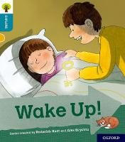 Oxford Reading Tree Explore with Biff, Chip and Kipper: Oxford Level 9: Wake Up! by Paul Shipton