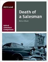 Oxford Literature Companion: Death of a Salesman by Su Fielder