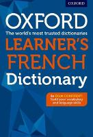Oxford Learner's French Dictionary Supporting GCSE students to become exam confident by