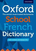 Oxford School French Dictionary Ideal transition dictionary from upper primary to secondary by
