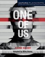 Oxford Playscripts: One of Us by Mike Kenny, Jeannie Waudby