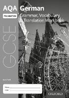 AQA GCSE German: Foundation: Grammar, Vocabulary & Translation Workbook (pack of 8) by David Riddell