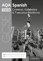 AQA GCSE Spanish: Foundation: Grammar, Vocabulary & Translation Workbook (pack of 8) by Samantha Broom