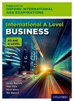 International AS & A Level Business for Oxford International AQA Examinations Print Textbook by Sandra Harrison, Peter Joyce, David Milner, Phil Woolrich