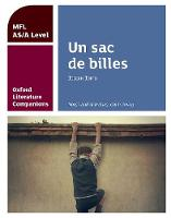 Oxford Literature Companions: Un sac de billes: study guide for AS/A Level French set text by Colin Povey