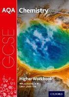 AQA GCSE Chemistry Workbook: Higher by Philippa Gardom-Hulme