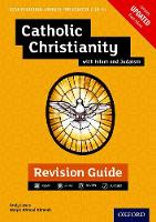 Edexcel GCSE Religious Studies A (9-1): Catholic Christianity with Islam and Judaism Revision Guide by Andy Lewis, Waqar Ahmedi