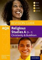 AQA GCSE Religious Studies A: Christianity and Buddhism Revision Guide by Marianne Fleming